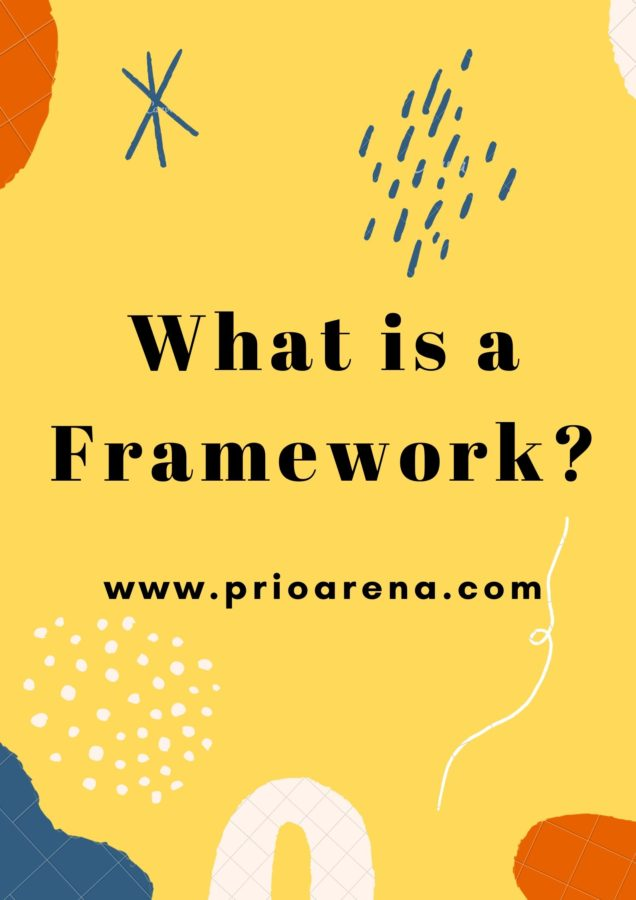 What-is-a-Framework