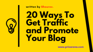 20_Ways_To_Get_Traffic_and_Promote_Your_Blog.shourov_prioarena.com
