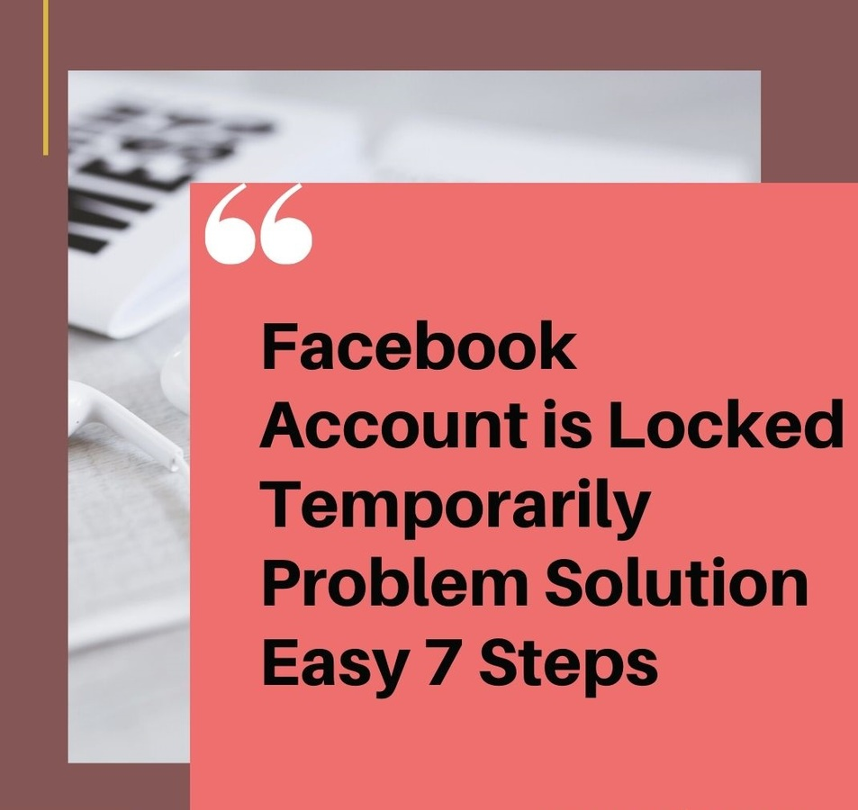 Facebook-Account-is-Locked-Temporarily-Problem-Solution-Easy-7-Steps